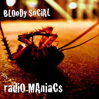 Bloody Social - Radio Maniacs Review