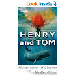 Henry and Tom by Michael Atkins &  Wid Bastian