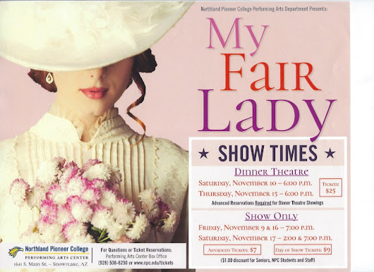 My Fair Lady | Snowflake/Taylor Chamber of Commerce