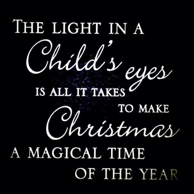 Christmas Quotes Eyes Of A Child Ideas Christmas Decorating