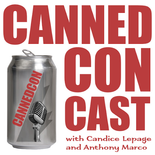 Canned Con Cast 23 - Hearts from the Legendary Streets