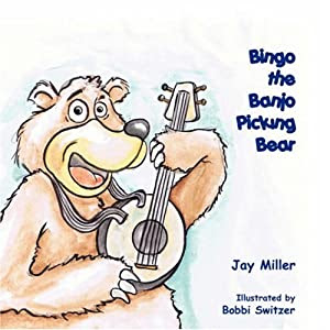 "Cover of ""Bingo the Banjo Picking Bear"""