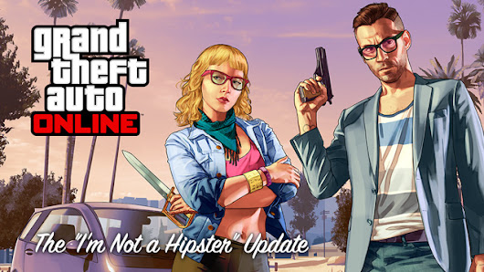 "The GTA Online ""I'm Not a Hipster"" Update Is Now Available 