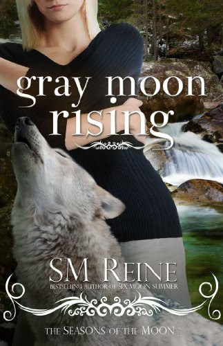 Gray Moon Rising (#4) (Seasons of the Moon) by SM Reine