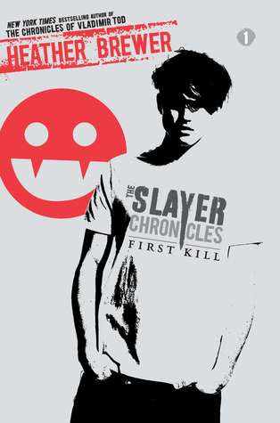 First Kill (The Slayer Chronicles, #1)