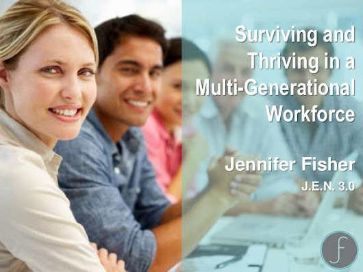 Surviving and Thriving in a Multi-Generational Workplace 11.17.16