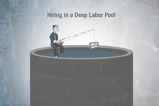 Hiring in a Deep Labor Pool