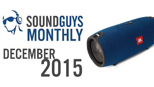 Sound Guys Monthly - JBL Xtreme International Giveaway