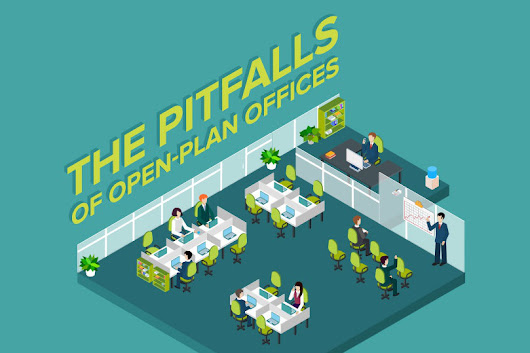 The Pitfalls of Open Office Plans (Infographic)