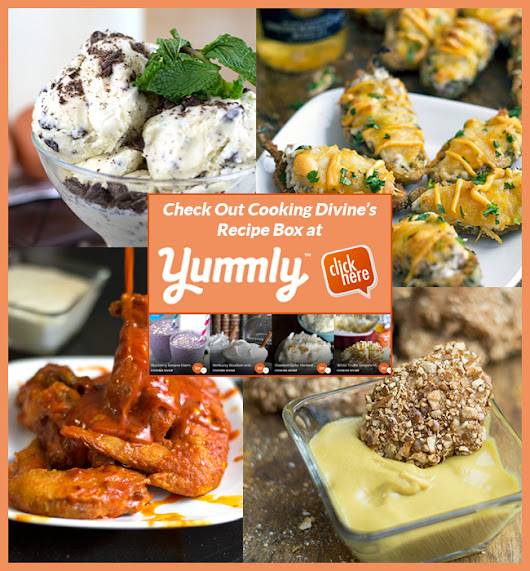 Check Out Our Profile Page on Yummly.com - Cooking Divine