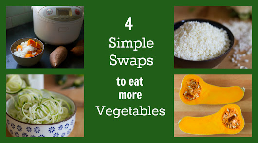 4 Simple Swaps to Get Your Family to Eat More Fruits and Vegetables - HapaMama