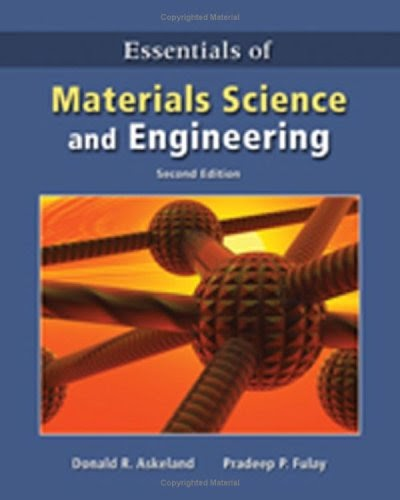 Essentials of Materials Science & Engineering, 2nd Edition