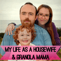 My Life as a Housewife and Granola Mama