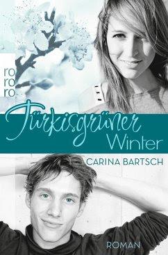 Türkisgrüner Winter / Emely und Elyas Bd.2 - Bartsch, Carina