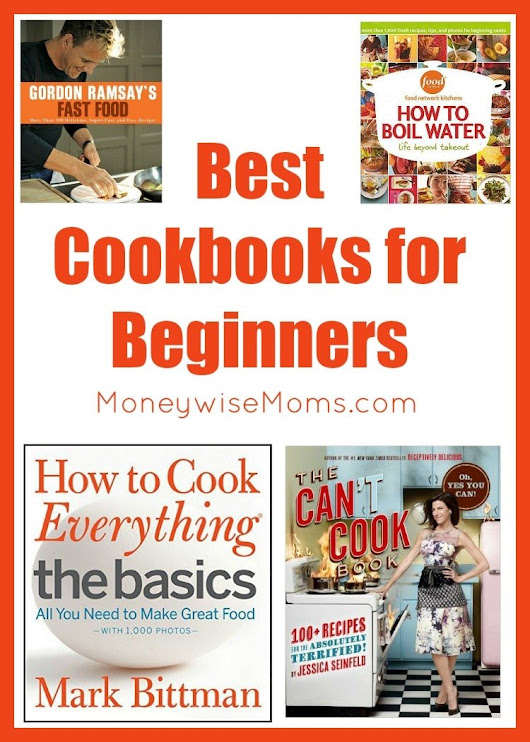 Best Cookbooks for Beginners - Moneywise Moms