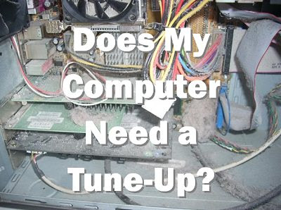 Does My Computer Need A Tune Up? | My Wire Guy