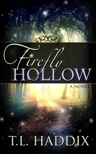 Firefly Hollow by T. L.  Haddix