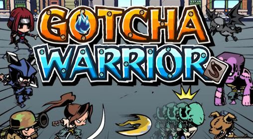 Screenshots of the Gotcha warriors for Android tablet, phone.