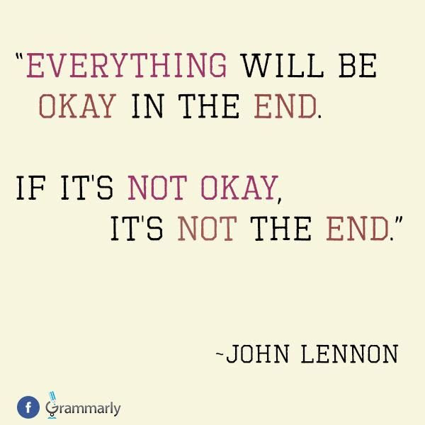 Quotes About Everything Will Be Ok 48 Quotes