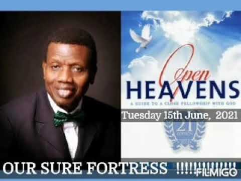 Open Heaven 15 June 2021– Our Sure Fortress