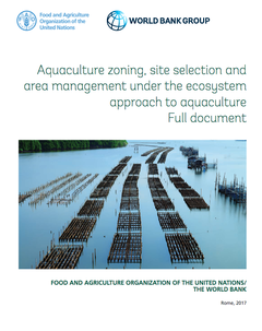 """Aquaculture zoning, site selection and area management under the ecosystem approach to aquaculture"""