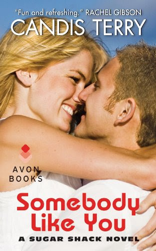 Somebody Like You: A Sugar Shack Novel (Sugar Shack Novels) by Candis Terry