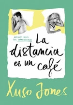La distancia es un café (Coffee Love III) Xuso Jones