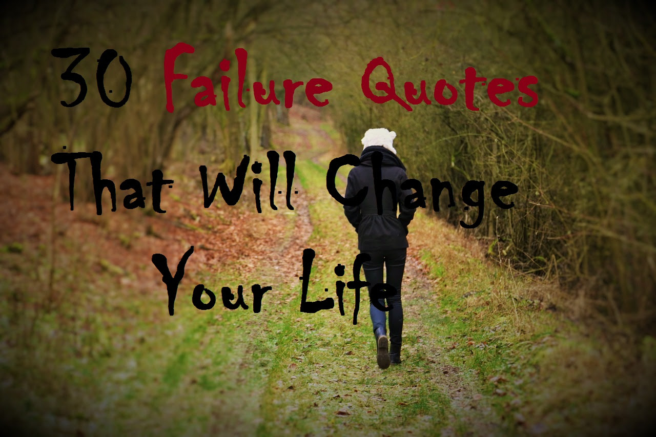 30 Failure Quotes That Will Change Your Life Michael Gregory Ii