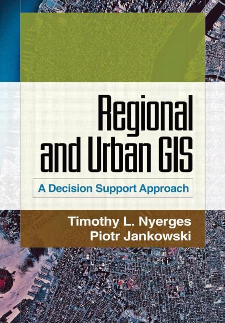 Regional And Urban GIS A Decision Support Approach