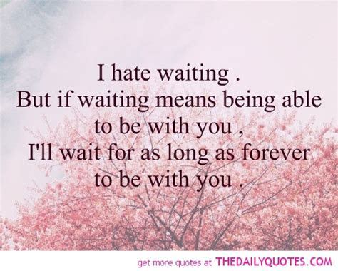Ill Always Be Here Waiting Quotes