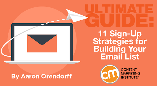 Ultimate Guide: 11 Sign-Up Strategies for Building Your Email List