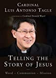 Telling the Story of Jesus: Word-Communion-Mission