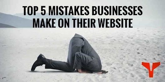 Top 5 Mistakes Businesses Make On Their Website | Spartan Digital