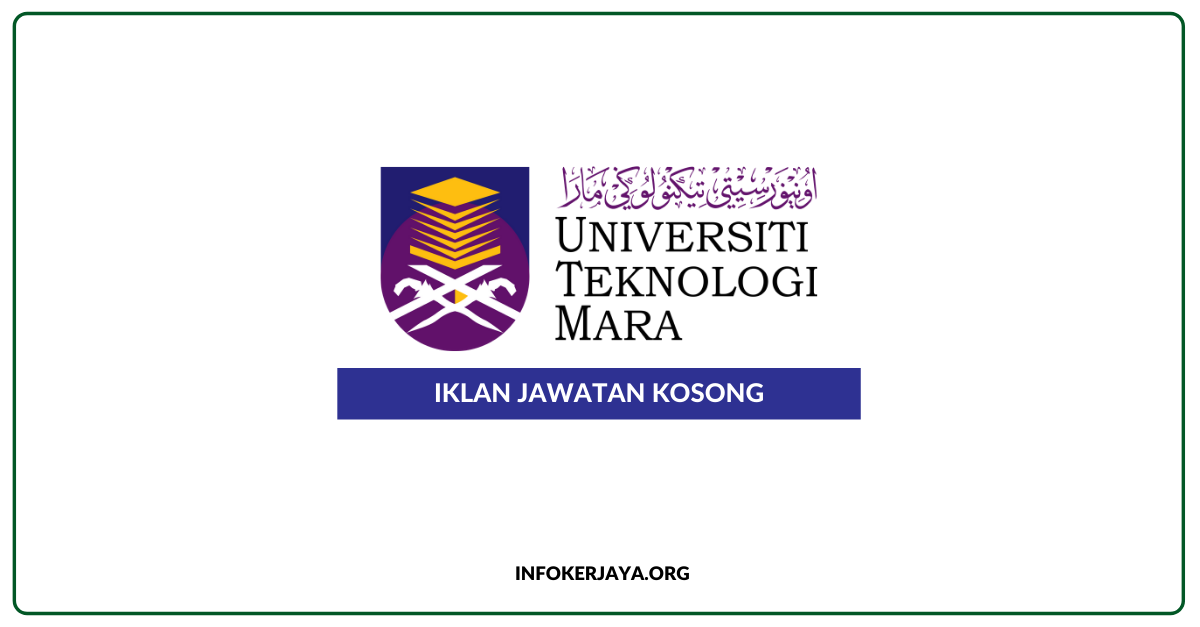 Jawatan Kosong Universiti Teknologi MARA Cawangan Sabah ...