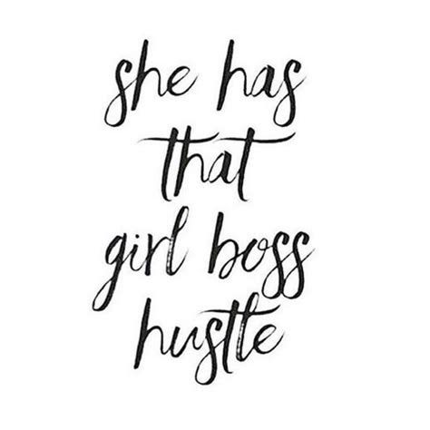 Act Like Lady Think Like Boss Quotes