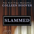 REVIEW, AUTHOR INTERVIEW & GIVEAWAY: Slammed by Colleen Hoover