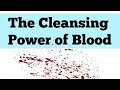Cleansed By The Sprinkled Blood Of Jesus Christ