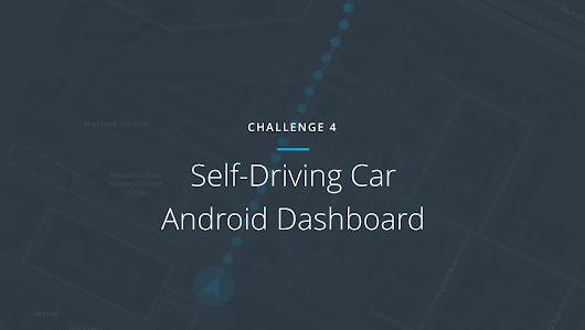 Challenge #4: Self-Driving Car Android Dashboard – Udacity Inc