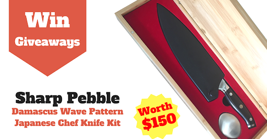 Win a $150 Japanese (Steel) Chef Knife Kit with Damascus Wave Design by Sharp Pebble