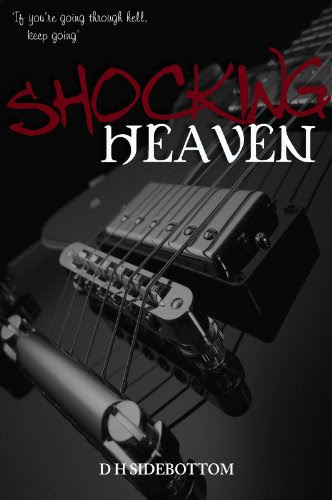 Shocking Heaven (Room 103) by D H Sidebottom