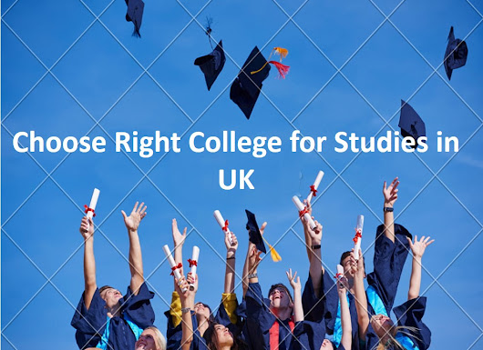 How to Choose or Find the Right College for Studies in UK? Top Tips by Quality Dissertation - Dissertation Writers