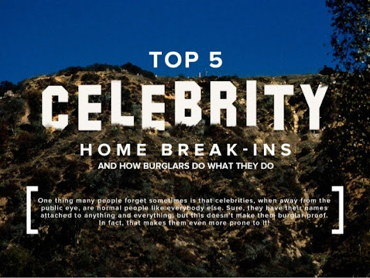Top 5 Celebrity Home Break-Ins and How Burglars Do What They Do