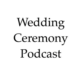Wedding Ceremony Podcast   Listen via Stitcher for Podcasts