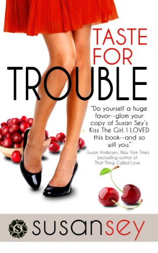 Taste for Trouble (Blake Brothers Trilogy) by Susan Sey