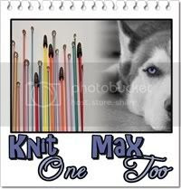 Knit One Max Too