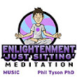 Enlightenment 'Just Sitting' Meditation With Music