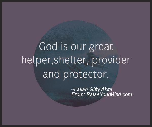 Motivational Inspirational Quotes God Is Our Great Helper
