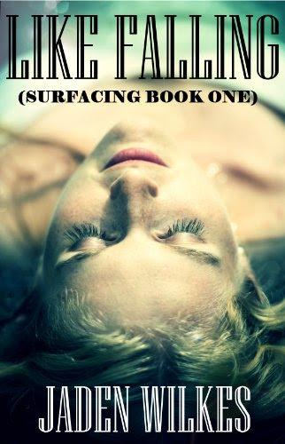 Like Falling (Surfacing) by Jaden Wilkes