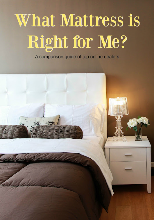 Purchasing the Right Mattress: A Comparison Guide of the Top Online Mattress Dealers | Home Maid Simple
