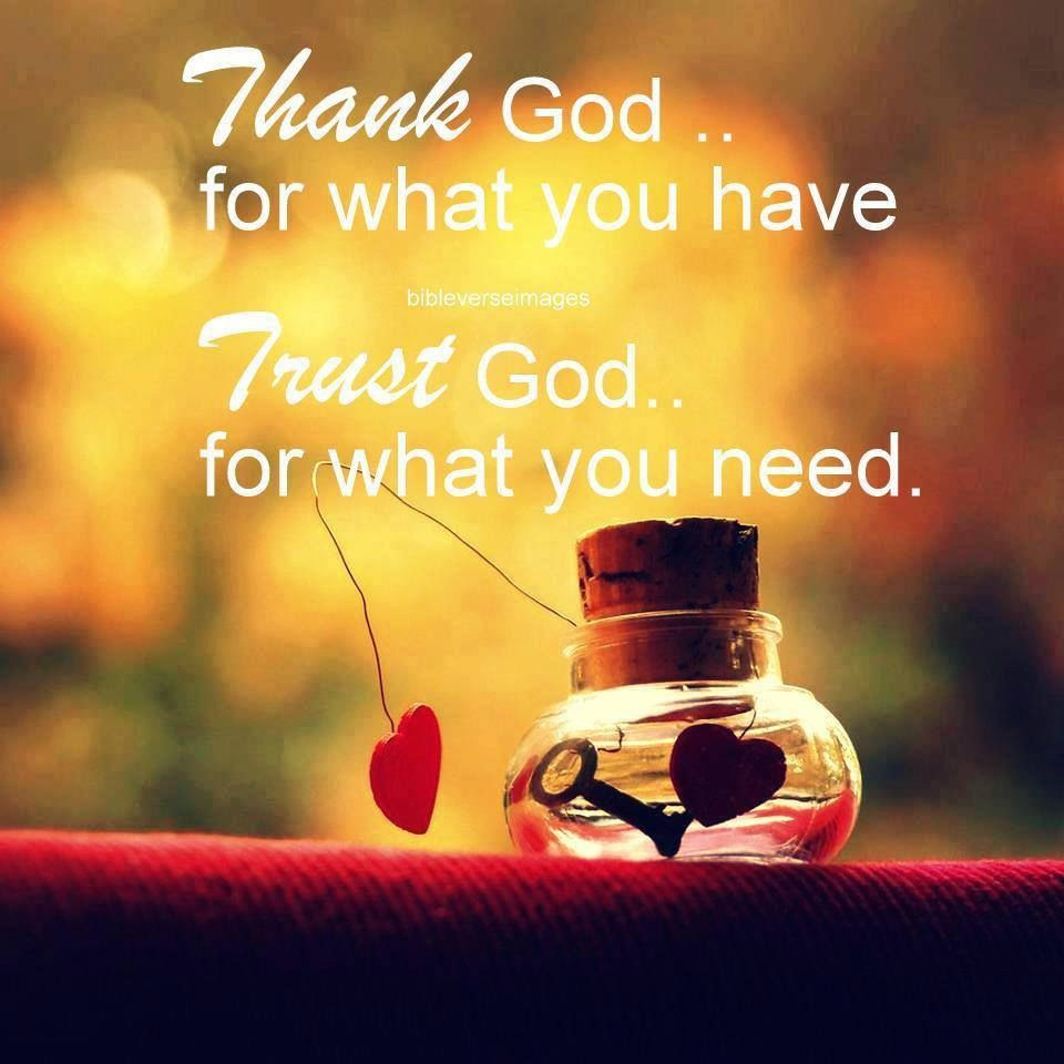 Thank And Trust God Pictures Photos And Images For Facebook